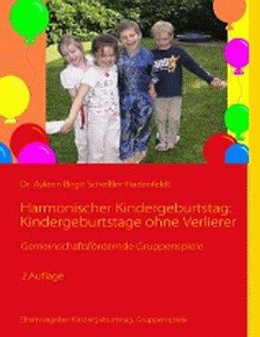 Harmonischer Kindergeburtstag: Kindergeburtstage ohne Verlierer